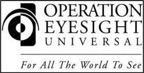 Operation Eyesight Universal:  For all the world to see